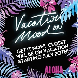 Other - Make an offer now!  Closet will be on Vacation